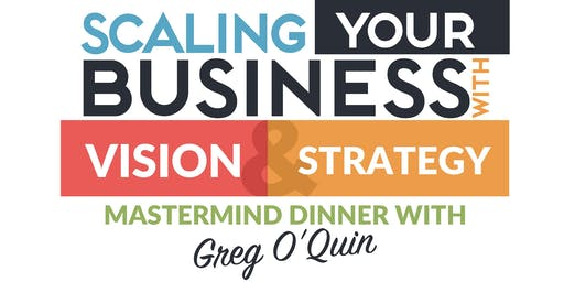 Scaling Your Business with Vision & Strategy
