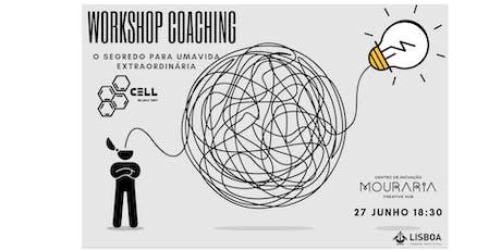 Workshop Coaching - O segredo para uma vida extraordinária. bilhetes