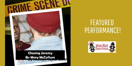 Atlanta Black Theatre Festival- Chasing Jeremy tickets
