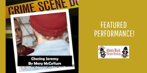 Atlanta Black Theatre Festival- Chasing Jeremy