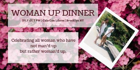 Woman Up Dinner tickets