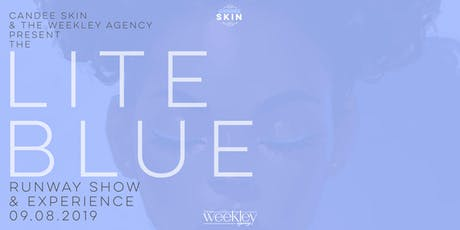 The Lite Blue Runway Show & Experience tickets