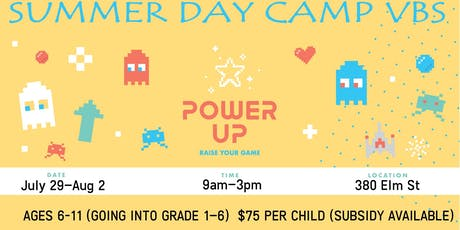 Power Up! Summer Day Camp VBS 2019 at St. Thomas Salvation Army tickets