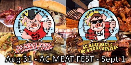 AC MEAT FEST 2019 Atlantic City, NJ tickets