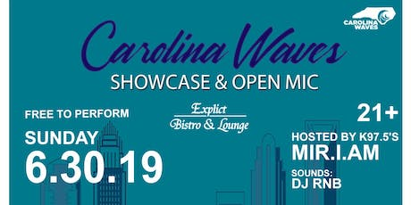 Carolina Waves Showcase & Open Mic - Charlotte  tickets