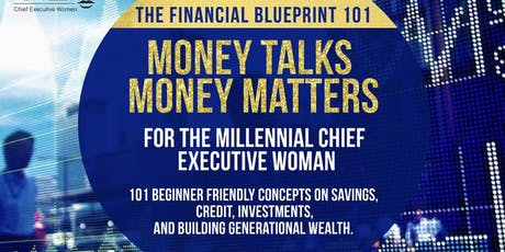 The Financial Blueprint 101: Money Talks, Money Matters tickets