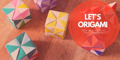 Let's Origami - July  tickets