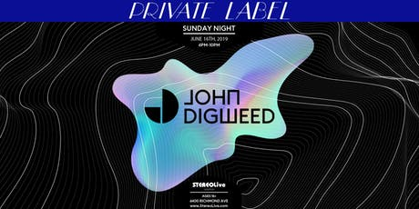 Private Label Presents: John Digweed - Houston tickets