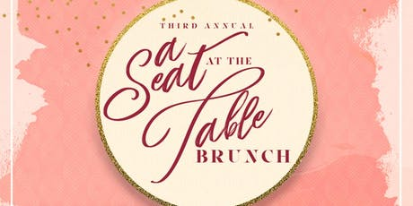 A Seat at the Table Empowerment Brunch tickets