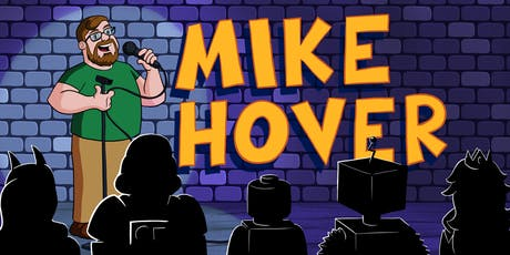 Mike Hover Comedy Recording! tickets