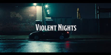 Violent Nights Screening #2 tickets