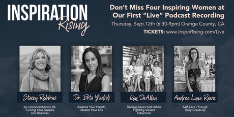 "Inspiration Rising ""Live"" Podcast Recording - 4 Inspiring Female Leaders tickets"