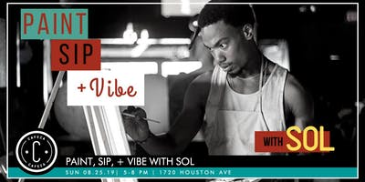 Paint, Sip, + Vibe with SOL