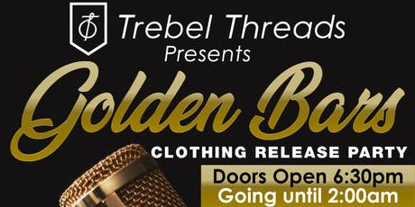 Golden Bars Clothing Release Party tickets