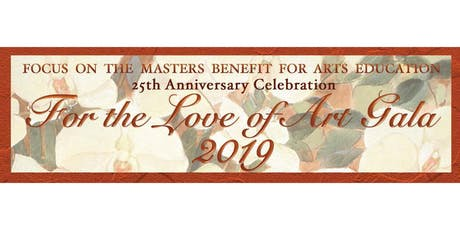For the Love of Art: 25th Anniversary Gala & Celebration tickets