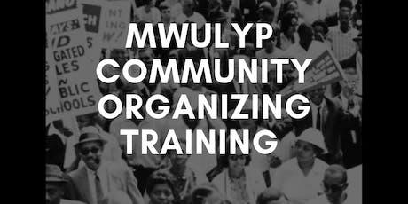 MWUL Community Organizing Training 2019 tickets