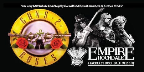 Guns N Roses - Number 1 premier tribute 'Guns 2 Roses' tickets