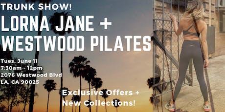Lorna Jane + Westwood Pilates Trunk Show! tickets