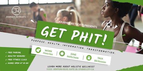 GET PHIT (Purpose. Health. Information. Transformation) tickets