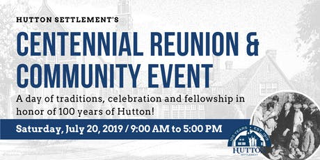 Hutton Settlement Centennial Reunion and Community Event tickets