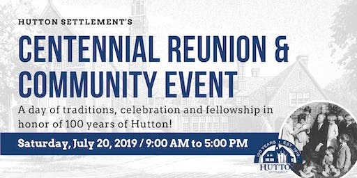 Hutton Settlement Centennial Reunion and Community Event