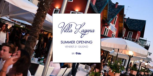 Villa Laguna Summer Opening • 21.06
