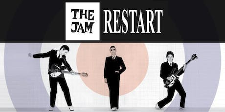 The Jam Restart- Tribute to The Jam tickets