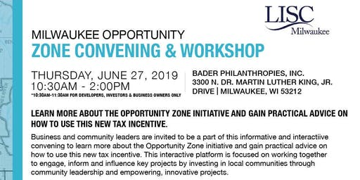 Milwaukee Opportunity Zone Convening & Workshop