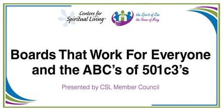 Boards That Work For Everyone and the ABC's of 501c3's tickets