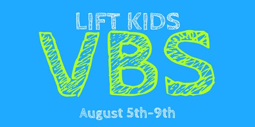 Lift Kids  VBS