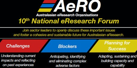 10th AeRO Forum 2019 - eResearch Challenges, Blockers and Planning for Success tickets