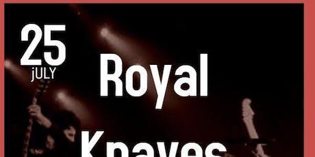 ROYAL KNAVES tickets