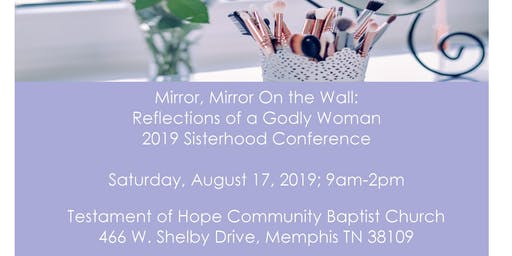 Mirror, Mirror On The Wall: Reflections of a Godly Woman, TOHCBC 2019 Sisterhood Conference