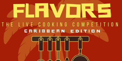 FLAVORS - LIVE COOKING COMPETITION