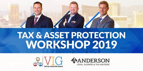 Tax and Asset Protection Workshop! *Discount Code Included*! tickets