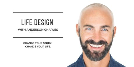 Life Design with Anderson Charles tickets