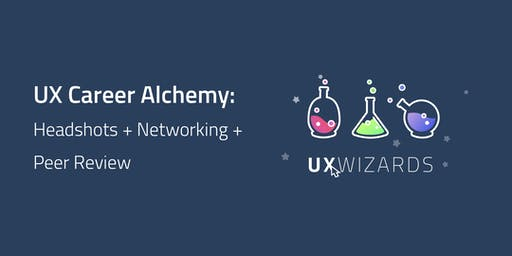 UX Career Alchemy: Headshots + Networking + Peer Review