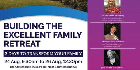 Building The Excellent Family Retreat tickets