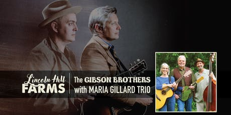 Gibson Brothers with Maria Gillard Trio tickets