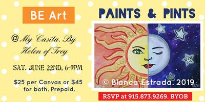 BE ART- Paints & Pints At My Casita. Sun and Moon.