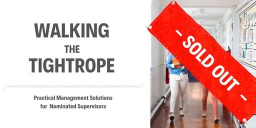 Walking the Tightrope - Practical Management Solutions for Nominated Supervisors - Parramatta