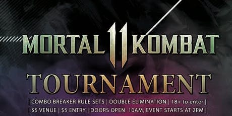 18+ to Enter - Mortal Kombat 11 Tournament tickets