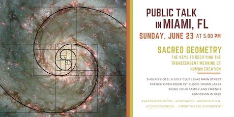 "Public Talk in Miami, FL - ""Sacred Geometry"" tickets"