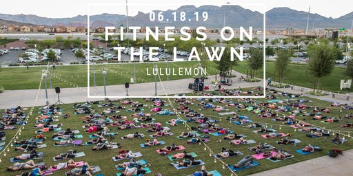 Fitness On The Lawn: lululemon 6.18.19