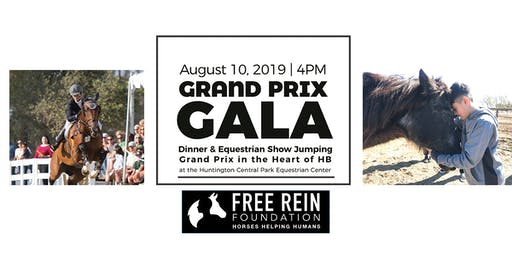 5th Annual Grand Prix Gala Dinner and Horse Show, benefitting Free Rein