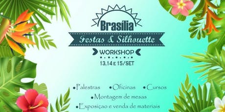 Workshop de Silhouette & Festas ingressos