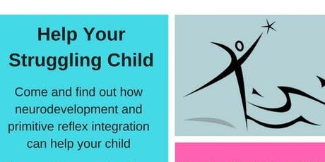 Help Your Struggling Child - the Role of Primitive Reflexes Edinburgh October 2019 tickets
