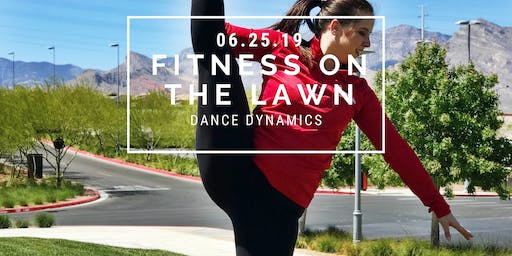 Fitness On The Lawn: Dance Dynamics 6.25.19