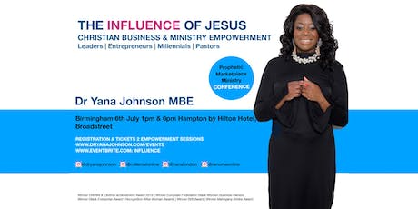 INFLUENCE OF JESUS - CHRISTIAN BUSINESS & MINISTRY EMPOWERMENT BIRMINGHAM EVENT tickets