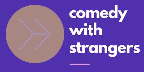 Comedy With Strangers - Live in Covington, La tickets